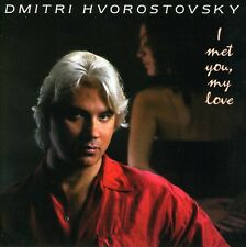 Dmitri Hvorostovsky - I Found You My Love [New CD]