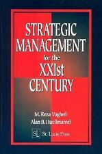 Strategic Management for the XXIst Century by Alan B. Huellmantel and Reza...