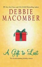 A Gift to Last by Debbie Macomber (2009, Paperback)