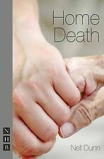 Home Death by Nell Dunn (Paperback, 2011)