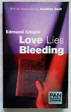 LOVE LIES BLEEDING by Edmund Crispin (Pan Classic Crime Paperback 1999)