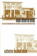 Main Street in Crisis: The Great Depression and the Old Middle Class on the Nort