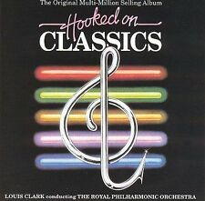 Hooked on Classics by Louis Clark/Royal Philharmonic Orchestra (CD, Mar-2000,...