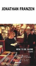 How to Be Alone by Jonathan Franzen Cassette Unabridged Audiobook Book on Tape