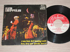 "LED ZEPPELIN - IMMIGRANT SONG / HEY, HEY WHAT CAN I DO - RARO 45 GIRI 7"" SPAIN"