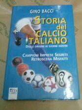 Bacci. Storia del calcio Italiano. Dalle origini