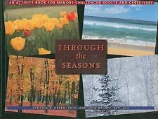Through the Seasons: An Activity Book for Memory-Challenged Adults and Caregiver