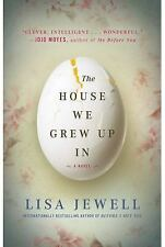 The House We Grew up In by Lisa Jewell (2015, Paperback)