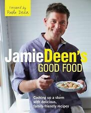 2013, Cookbook, Hardcover, Jamie Deen's Good Food:Cooking up a Storm, 2 in 1