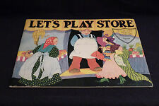 Let's Play Store, Fern Bisel Peat, 1933, 206 piece punch out grocery store