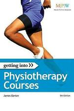 Getting into Physiotherapy Courses (Getting Into series), Good Condition Book, B