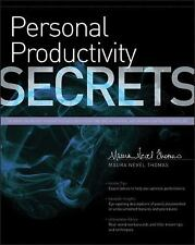 Personal Productivity Secrets: Do what you never thought possible with your time