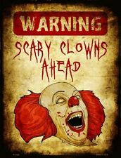 Warning Scary Clowns Novelty Metal Decorative Sign