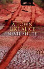 A Town Like Alice, Shute Norway, Nevil, Good Book