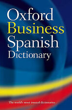 THE OXFORD BUSINESS SPANISH DICTIONARY.