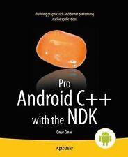 Pro Android C++ with the NDK by Onur Cinar (2012, Paperback, New Edition)