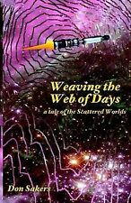 Weaving the Web of Days by