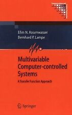 Multivariable Computer-Controlled Systems : A Transfer Function Approach by...
