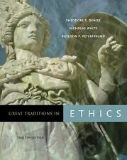 Great Traditions in Ethics by Nicholas White, Sheldon P. Peterfreund and...