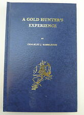 A Gold Hunter's Experience by Chalkley J Hambleton (1988, Hardcover)