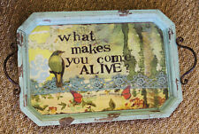 """Serving Table """"What Makes You Come Alive?"""" Metal Handle Wood Tray"""