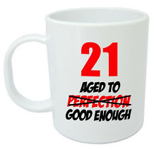 21 Aged Good Enough Mug, 21st Birthday Gifts, presents for men & women