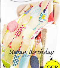Urban Birthday - fabulous pieced quilt PATTERN - uses Quick Curve Ruler