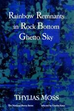 Rainbow Remnants in Rock Bottom Ghetto Sky: Poems Thylias Moss Paperback