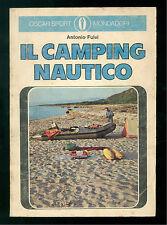 FULVI ANTONIO IL CAMPING NAUTICO MONDADORI 1973 OSCAR SPORT 472 MARE VIAGGI