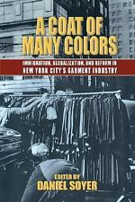 A Coat of Many Colors: Immigration, Globalization, and Reform in New York City's