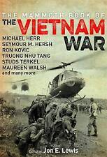 The Mammoth Book of the Vietnam War: Over 40 Definitive Accounts from...