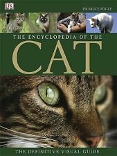 The Encyclopedia of the Cat: The Definitive Visual Guide by Dr. Bruce Fogle (Har