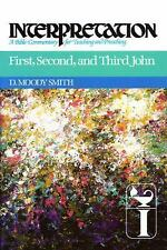 First, Second, and Third John: Interpretation: A Bible Commentary for Teaching a