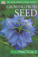 Growing from Seed - RHS Practicals by Royal Horticultural Society (Paperback)