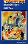 The Spiritual Image in Modern Art (A Quest book)-ExLibrary