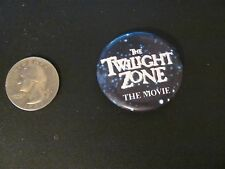 Twiligh Zone the Movie pinback NICE vintage