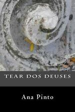 Tear Dos Deuses : Poesia by Ana Pinto (2013, Paperback)
