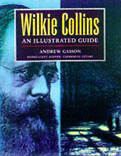 Wilkie Collins: An Illustrated Guide by Andrew Gasson (Hardback, 1998)
