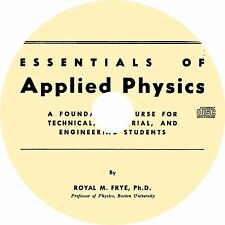 Essentials Of Applied Physics by Royal M. Frye (1947) Book on CD