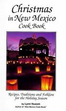 Christmas in New Mexico: Recipes