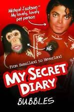 Bubbles: My Secret Diary, Bubbles the Chimp Paperback Book #04