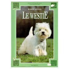 Le WESTIE.Robert KILLICK.Hachette