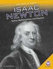 Isaac Newton: Genius Mathematician and Physicist (Great Minds of Science)