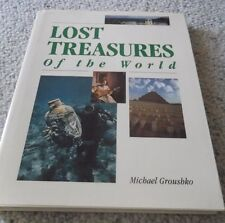 1992 LOST TREASURES OF THE WORLD, MICHAEL GROUSHKO HARDCOVER,PRION PUB,192 PAGES