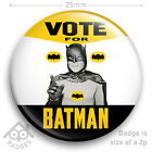 "VOTE FOR BATMAN Adam West TV -25mm 1"" Badge NEW"