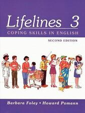 Lifelines Book 3: Coping Skills In English Foley, Barbara, Pomann, Howard Paper