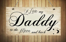 Hand Made Plaque I Love My Daddy Grandad Uncle Brother Son Gift Birthday Present