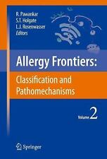 Allergy Frontiers:Classification and Pathomechanisms, , Very Good Book