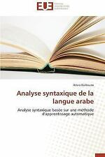 Analyse Syntaxique de la Langue Arabe by Barhoumi Amira (2015, Paperback)