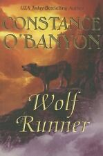 Wolf Runner by Constance O'Banyon (2014, Paperback)